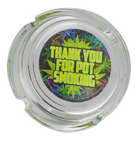 Thank You For Pot Smoking Ashtray - 4""