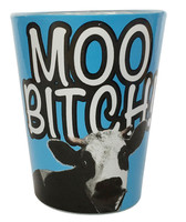 Moo Bitch Shot Glass - 1.5oz - AFG Distribution